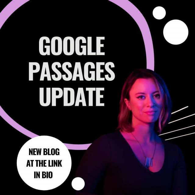 Senior content & SEO strategist Jenny Haskins fills us in on Google's new passages update. How might this affect the words on your website? Read about it at the link in bio. 📲